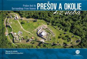 Prešov a okolie z neba - Matúš Krajňák, Bohuš Schwarzbacher