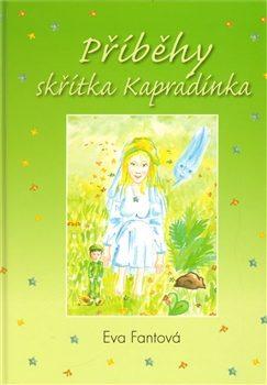 Příběhy skřítka Kapradínka - Eva Fantová-Frömmelová