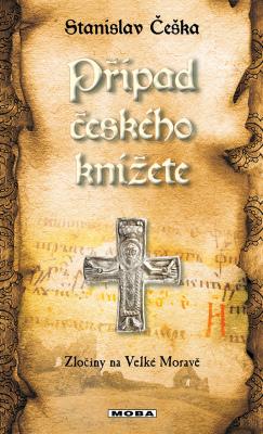 Případ českého knížete - Stanislav Češka - e-kniha