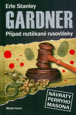 Případ roztěkané rusovlásky - Erle Stanley Gardner