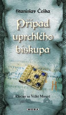 Případ uprchlého biskupa - Stanislav Češka - e-kniha