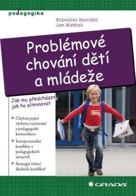 Problémové chování dětí a mládeže - Stanislav Navrátil, Jan Mattioli - e-kniha