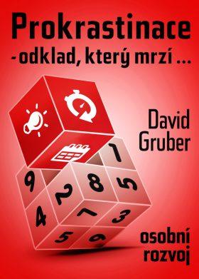 Prokrastinace - odklad, který mrzí… - David Gruber - e-kniha