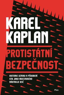 Protistátní bezpečnost - Karel Kaplan - e-kniha