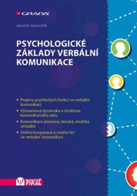 Psychologické základy verbální komunikace - Jaromír Janoušek