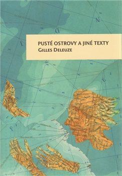 Pusté ostrovy a jiné texty - Gilles Deleuze