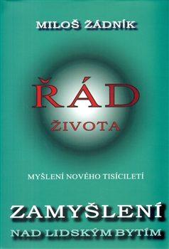 Řád života - Miloš Žádník