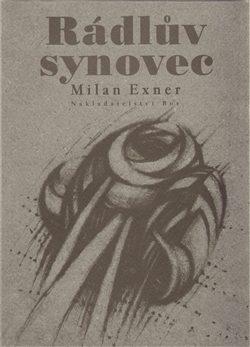 Rádlův synovec - Milan Exner