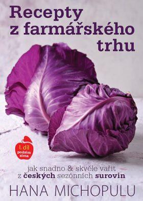 Recepty z farmářského trhu I. díl podzim-zima - Hanka Michopulu