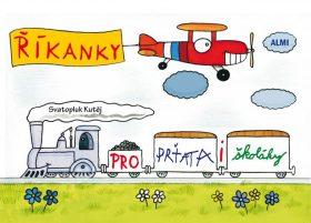 Říkanky pro prťata i školáky - Kutěj Svatopluk
