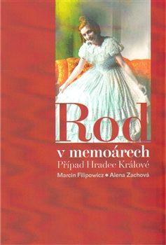 Rod v memoárech - Marcin Filipowicz, Alena Zachová