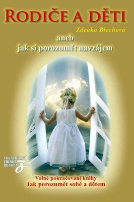 Rodiče a děti - Zdenka Blechová