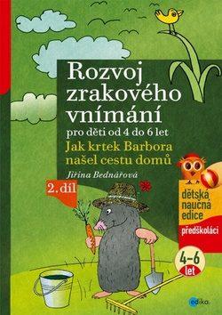 Rozvoj zrakového vnímání - 2. díl - Jiřina Bednářová