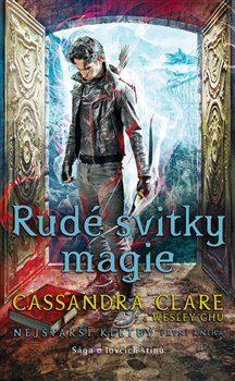 Rudé svitky magie - Cassandra Clare