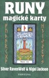 Runy - magické karty - Silver RavenWolf, ...