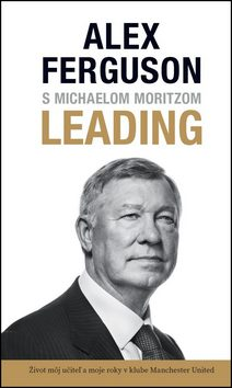 S Michaelom Moritzom LEADING - Alex Ferguson