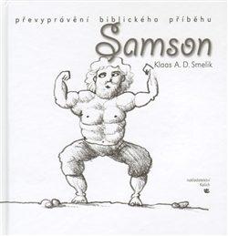 Samson - Klaas Smelik, Pavel Beneš