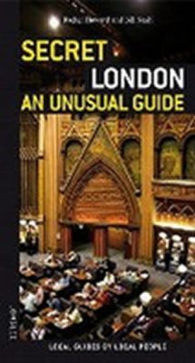 Secret London - an Unusual Guide - Thomas Jonglez
