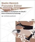 Sensing Space - Franziska Eidner, Nadin Heinich