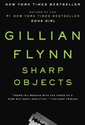 Sharp Objects (Film Tie In) - Gillian Flynnová