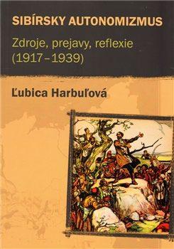 Sibírsky autonomizmus - Ľubica Harbuľová