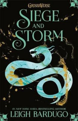 Siege and Storm: Book 2 - Leigh Bardugo