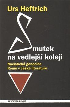 Smutek na vedlejší koleji - Urs Heftrich, Petr Šourek