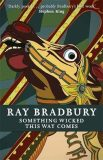Something Wicked This Way Come - Ray Bradbury