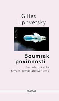 Soumrak povinnosti - Gilles Lipovetsky