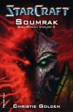 StarCraft: Soumrak - Christie Golden