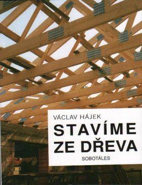 Stavíme ze dřeva - Václav Hájek, Filipová Jirka