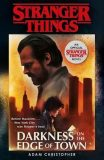 Stranger Things: Darkness on the Edge of Town : The Second Official Novel - Christopher Adam