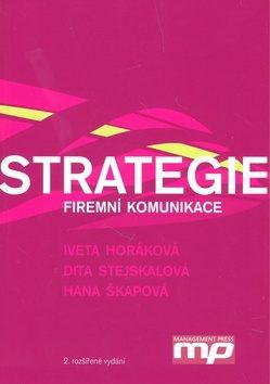 Strategie firemní komunikace - Iveta Horáková