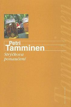 Strýčkova ponaučení - Petri Tamminen