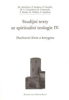 Studijní texty ze spirituální teologie IV. - kol.