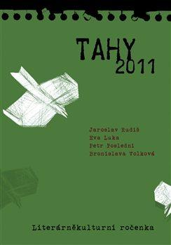 TAHY 2011 - Jaroslav Rudiš, Eva Luka, Bronislava Volková, Petr Poslední