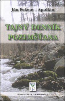 Tajný denník pozemšťana - Ján Apolkin Fekete