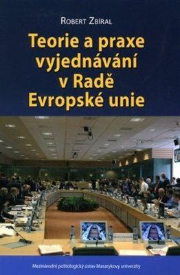 Teorie a praxe vyjednávání v Radě Evropské unie