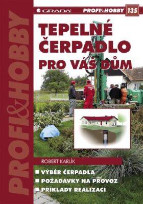 Tepelné čerpadlo pro váš dům - Robert Karlík - e-kniha