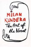 The Art of the Novel - Milan Kundera