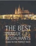 The Best Prague Restaurants - Guide to the perfect taste - Libor Budinský