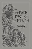 The Dark Powers of Tolkien - David Day