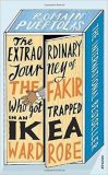 The Extraordinary Journey of the Fakir Who Got Trapped in an Ikea Wardrobe - Romain Puértolas