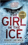 The Girl in the Ice /nov. vyd./ - Robert Bryndza