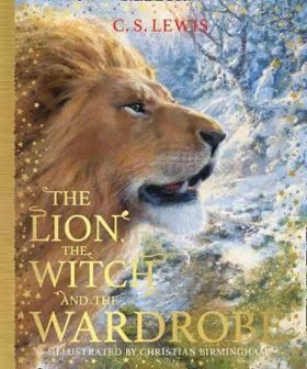The Lion, the Witch and the Wardrobe (The Chronicles of Narnia, Book 2) - C.S. Lewis