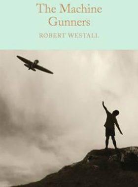 The Machine Gunners - Robert Westall
