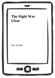 The Night Was Clear - Petr Schink