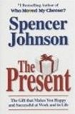 The Present: Enjoying Your Work and Life in Changi - Johnson Spencer