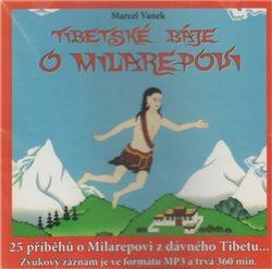Tibetské báje o Milarepovi - Marcel Vanek, Radovan Hrabý