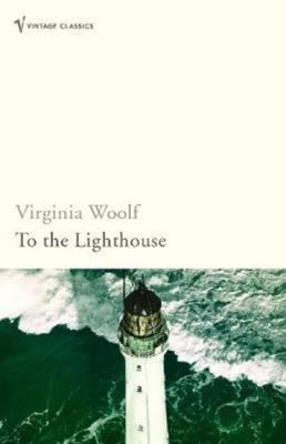 To The Lighthouse : Vintage Voyages - Virginia Woolfová